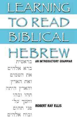 Learning to Read Biblical Hebrew: An Introductory Gramm - Hardcover NEW Ellis, R