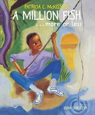 A Million Fish...More or Less by Patricia C. McKissack (English) Hardcover Book