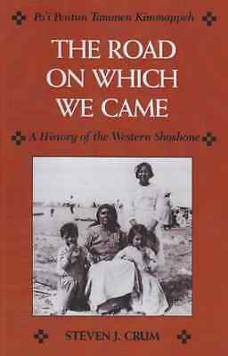 The Road on Which We Came - Po'i Pentun Tammen Kimmappe - Paperback NEW Steven J