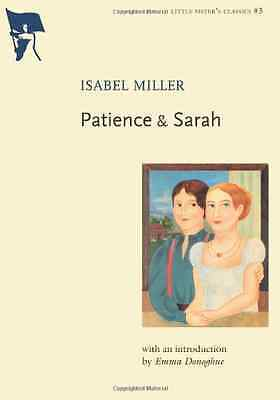 Patience and Sarah (Little Sister's Classics) - Paperback NEW Miller, Isabel 200