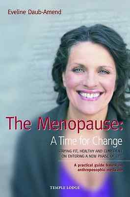 The Menopause - A Time for Change: Staying Fit, Healthy - Paperback NEW Daub-Ame