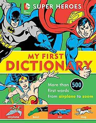Super Heroes: My First Dictionary (DC Super Heroes) - Hardcover NEW Name to Be A