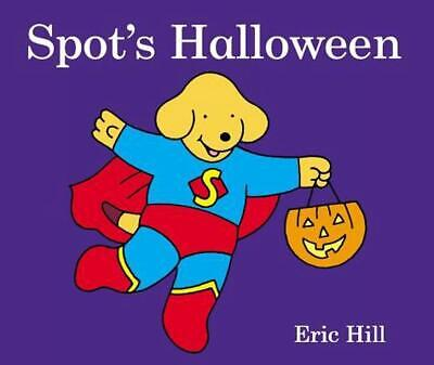 Spot's Halloween by Eric Hill (English) Board Books Book Free Shipping!