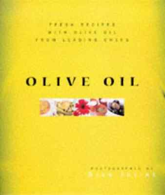 Olive Oil: Fresh Recipes from Leading Chefs - Hardcover NEW  1999-05-28