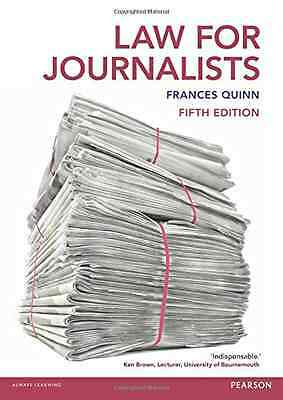Law for Journalists - Paperback NEW Frances Quinn ( 2015-06-18