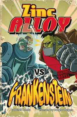 Zinc Alloy vs Frankenstein - Hardcover NEW Donald Lemke 2010-06-09