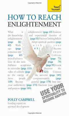 How to Reach Enlightenment: Teach Yourself Use Your Spi - Paperback NEW Campbell