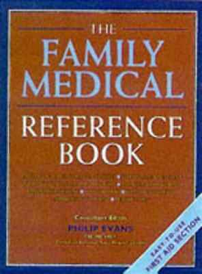 Family Health Reference Book: Essential Guide to Health - Hardcover NEW Phillip
