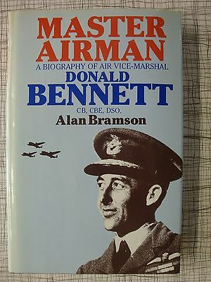 Master Airman, Biography Of Air Vice-Marshal Donald Bennett (RAF Bomber Command)