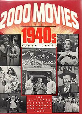 S&J;2000 Movies 1940's: The 1940's by Cross, Robin Hardback Book The Cheap Fast