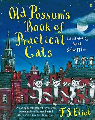 Old Possum's Book of Practical Cats (Paperback), Eliot, T. S., Sc. 9780571252480
