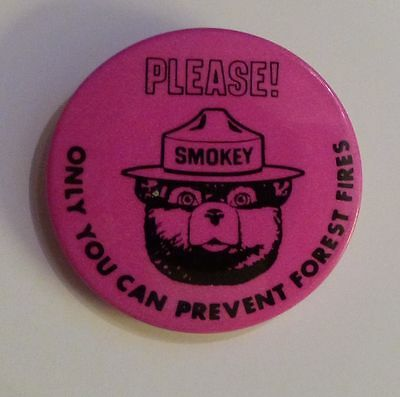 Smokey Bear  Please Only You Can Prevent Forest Fires  Pink Button