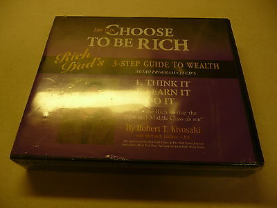 Choose to Be Rich Rich Dad's 3 Step Guide to Wealth 12 Cds still factory sealed!