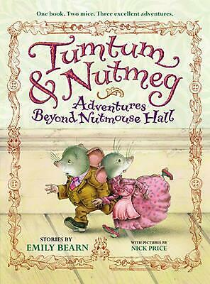 Tumtum & Nutmeg: Adventures Beyond Nutmouse Hall by Emily Bearn (English) Paperb
