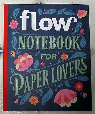 FLOW Issue NOTEBOOK FOR PAPER LOVERS Special Edition 2016 PRINTED IN POLAND New