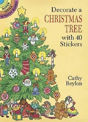 Decorate a Christmas Tree with 40 Stickers by Cathy Beylon (English) Paperback B