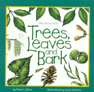 Trees, Leaves & Bark by Diane L. Burns (English) Mass Market Paperback Book Free