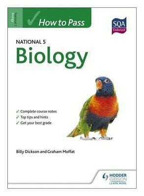 How to Pass National 5 Biology (How To pass - Standard Grade) by Dickson, Billy