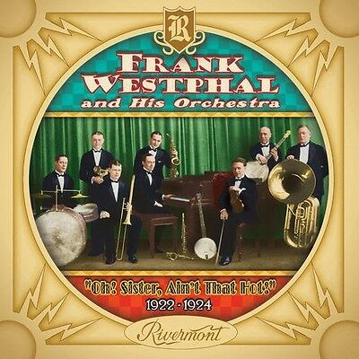 Oh! Sister Ain't That Hot! 1922-24 - Frank & His Orchestra Westp (2012, CD NEUF)