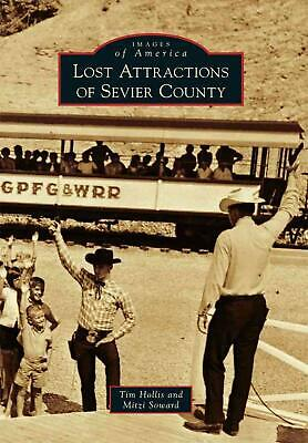 Lost Attractions of Sevier County by Tim Hollis (English) Paperback Book Free Sh