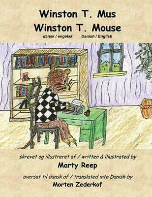 Winston T Mouse (Danish & English) by Marty Reep (Danish) Paperback Book Free Sh