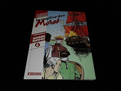 Hubinon / Charlier : Intégrale Barbe Rouge 6 Editions Dargaud 1999