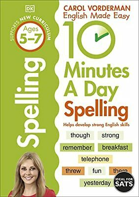 10 Minutes A Day Spelling Ages 5-7 Key Stage 1 (Made Easy... by Vorderman, Carol