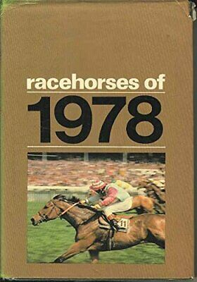 Racehorses of 1978 Hardback Book The Cheap Fast Free Post
