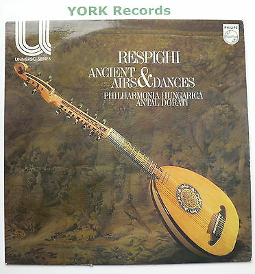 6582 010 - RESPIGHI - Ancient Airs & Dances DORATI Phil Hungarica - Ex LP Record