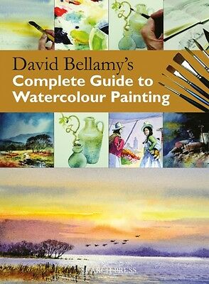 David Bellamy's Complete Guide to Watercolour Painting (Practical Art Book from.