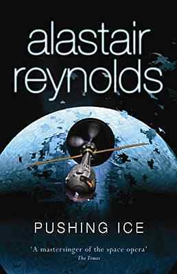 Pushing Ice - Paperback NEW Reynolds, Alast 2008-12-11