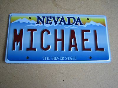 """NEVADA Vanity License Plate """" MICHAEL """" MIKE MICHEAL MIKEY MICKEY MICK MYKE"""