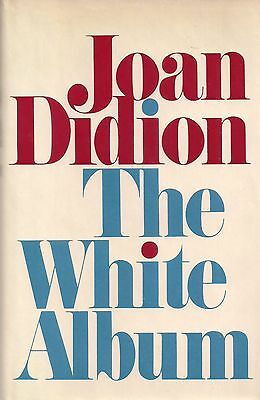 """JOAN DIDION """"The White Album"""" First Printing of FIRST EDITION in FINE Condition"""