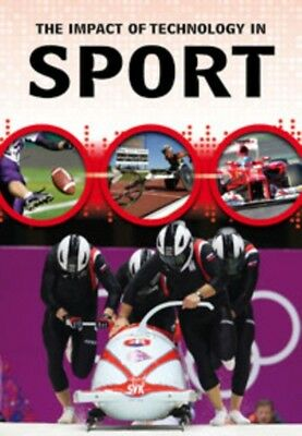 The Impact of Technology in Sport (Hardcover), Anniss, Matthew, 9781406298673
