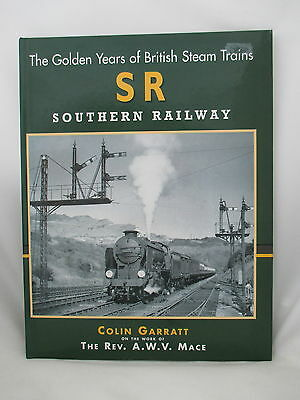 Golden Years Of Southern Railway Steam Trains