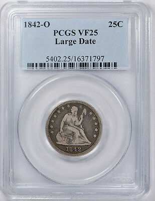 1842 O Liberty Seated Quarter PCGS VF 25 Very Fine + Large Date
