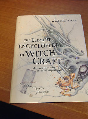 The Element Encyclopedia of Witchcraft Judika Illes Book - H/B