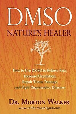 Dmso: Nature's Healer by Avery Publishing (English) Paperback Book Free Shipping