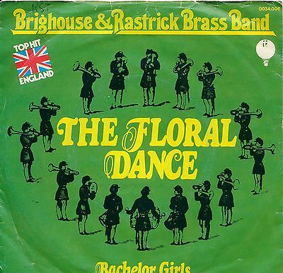 "The Floral Dance - Brighouse + Rastick Brass Band - Single 7"" Vinyl 11/05"