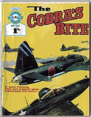 "1969. Early AIR ACE Picture Library War Comic #466. ""The Cobra's Bite"""
