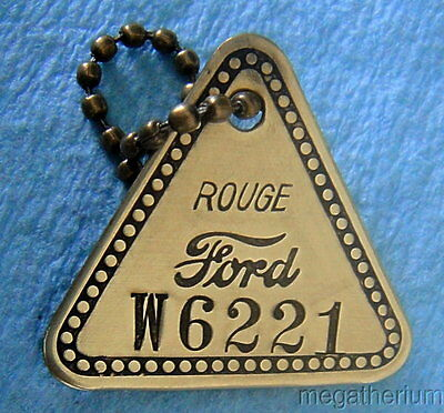"""Factory Tool Check Brass Tag FORD ROUGE """"W"""" TOOL & DIE FACTORY w/Key Chain; Orig"""