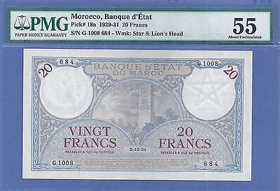 PMG-55 AU  Morocco 20 Francs P-18.a  2-12-31 SCARCE early date in HIGH GRADE