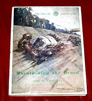 MAINTAINING THE BREED by John Thornley - MG Cars Racing History with Original DJ
