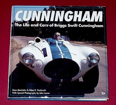 * Signed * CUNNINGHAM THE LIFE AND CARS OF BRIGGS SWIFT CUNNINGHAM by Batchelor