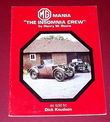 MG MANIA THE INSOMNIA CREW * Signed by both Henry W. Stone & Dick Knudsen * RARE