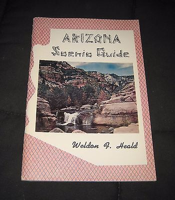Vintage 1962 Arizona Scenic Guide Tour Book by Weldon R. Heald