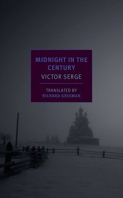 Midnight in the Century (Nyrb Classics) (Paperback), Victor Serge, 9781590177709