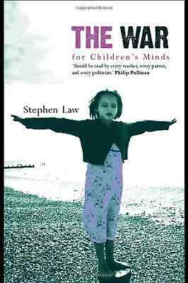 The War for Children's Minds - Hardcover NEW Law, Stephen 2006-05-30