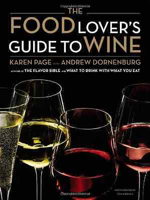 The Food Lover's Guide to Wine - Hardcover NEW Karen Page 2011-11-03