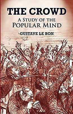 The Crowd - Paperback NEW Bon, Gustave Le 2003-03-28